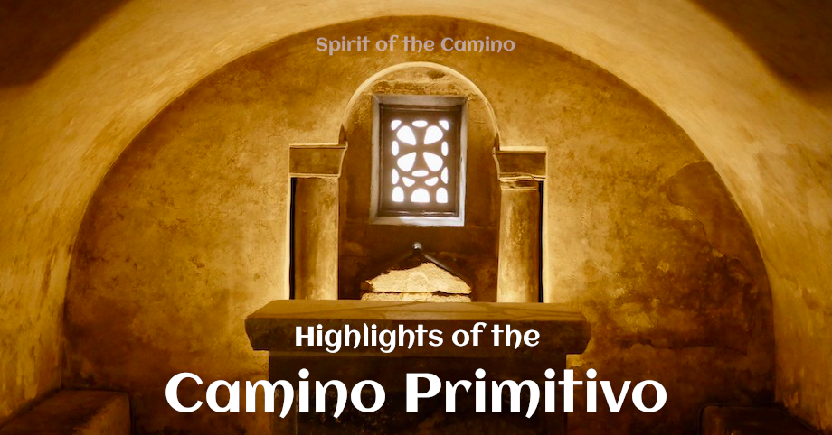 Camino Primitivo Highlights